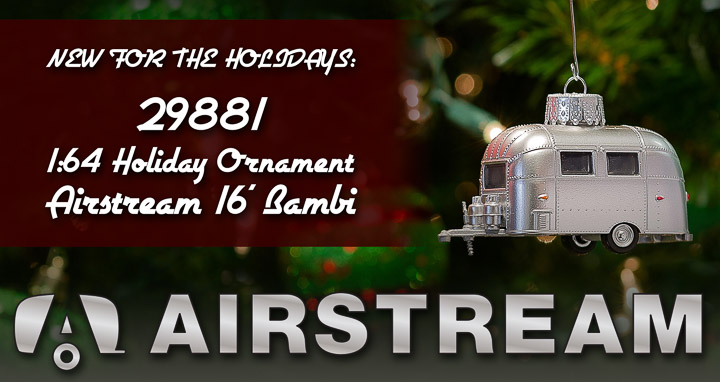 1:64 Airstream 16' Bambi Holiday Ornament w/Hook Ring