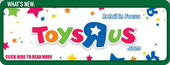 Retail in Focus: Toys R Us Online