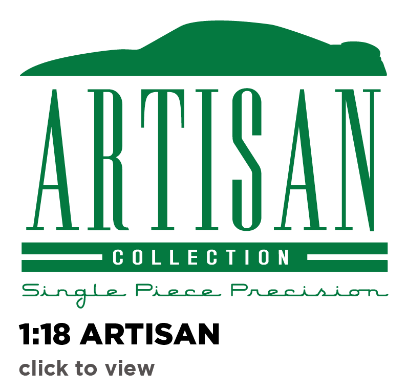 1:18 Artisan Collection